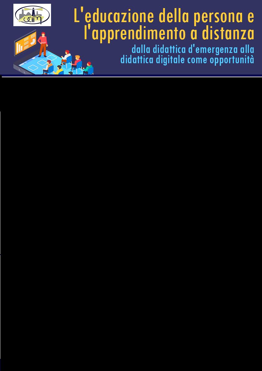 L'educazione della persona e l'apprendimento a distanza: dalla didattica d'emergenza alla didattica digitale come opportunità